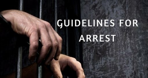 D.K Basu Guidelines for arrest